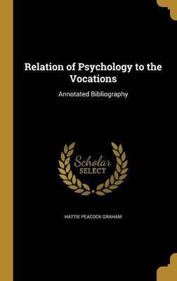 Relation of Psychology to the Vocations