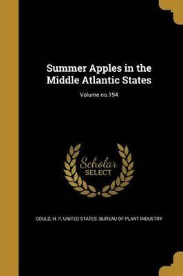 Summer Apples in the Middle Atlantic States; Volume No.194