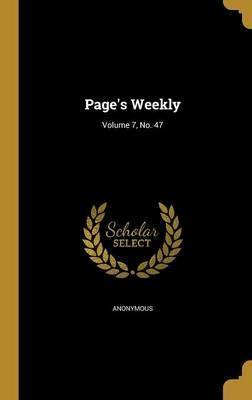 Page's Weekly; Volume 7, No. 47