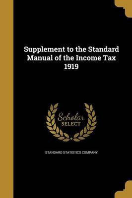 Supplement to the Standard Manual of the Income Tax 1919
