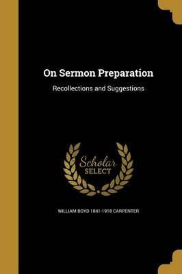 On Sermon Preparation