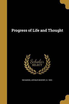 Progress of Life and Thought