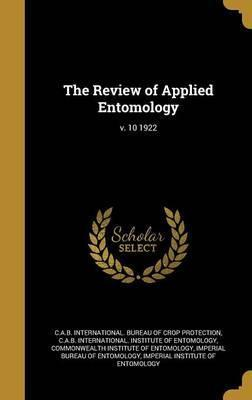 The Review of Applied Entomology; V. 10 1922