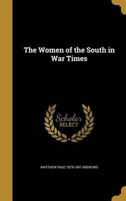 The Women of the South in War Times