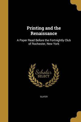Printing and the Renaissance