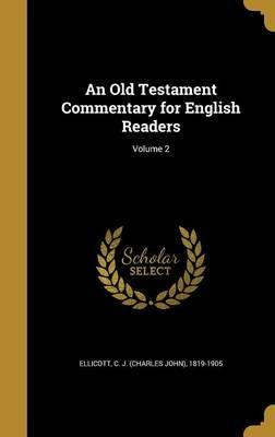 An Old Testament Commentary for English Readers; Volume 2
