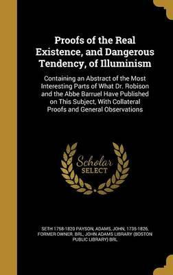 Proofs of the Real Existence, and Dangerous Tendency, of Illuminism