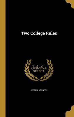 Two College Rules