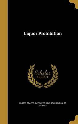 Liquor Prohibition