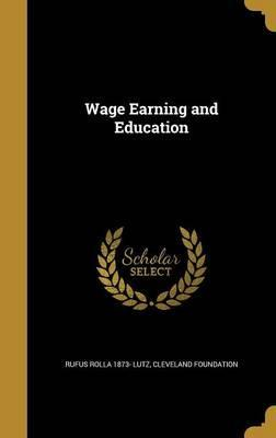 Wage Earning and Education