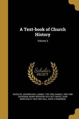 A Text-Book of Church History; Volume 3
