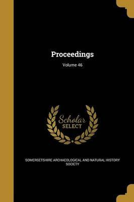 Proceedings; Volume 46