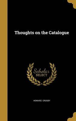 Thoughts on the Catalogue