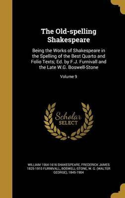 The Old-Spelling Shakespeare
