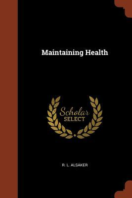 Maintaining Health