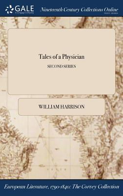 Tales of a Physician; Second Series