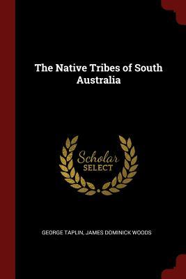 The Native Tribes of South Australia