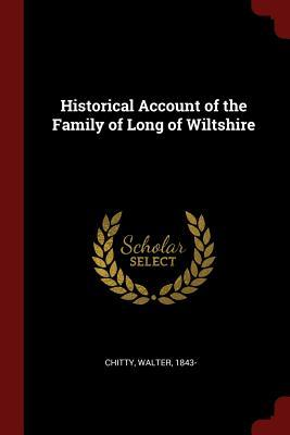 Historical Account of the Family of Long of Wiltshire