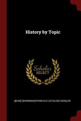 History by Topic
