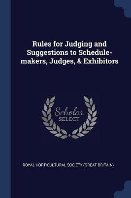 rules for judging and suggestions to schedule makers judges