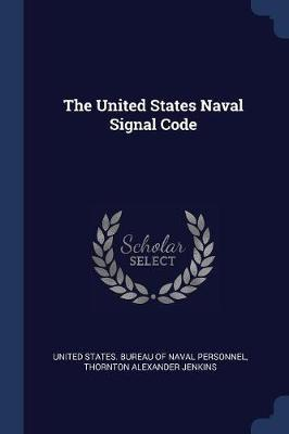 The United States Naval Signal Code