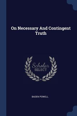 On Necessary and Contingent Truth