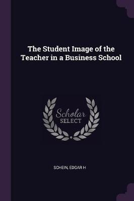 The Student Image of the Teacher in a Business School
