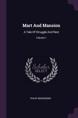 Mart and Mansion