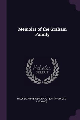 Memoirs of the Graham Family