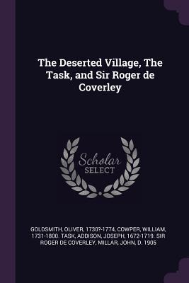The Deserted Village, the Task, and Sir Roger de Coverley