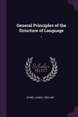 General Principles of the Structure of Language  1
