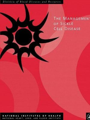 The Management of Sickle Cell Disease
