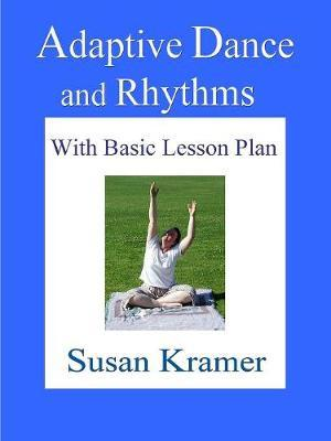 Adaptive Dance and Rhythms with Basic Lesson Plan