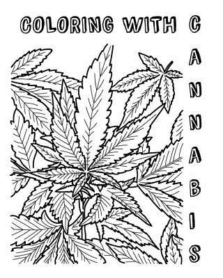 Coloring with Cannabis
