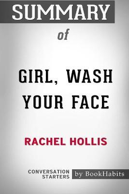 Summary of Girl, Wash Your Face by Rachel Hollis : Conversation Starters thumbnail