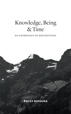 Knowledge, Being, and Time