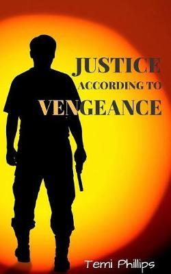Justice According to Vengeance