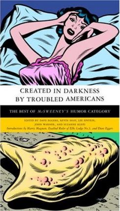 Created in Darkness by Troubled Americans