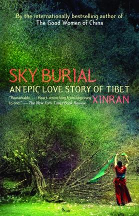 Sky Burial : An Epic Love Story of Tibet