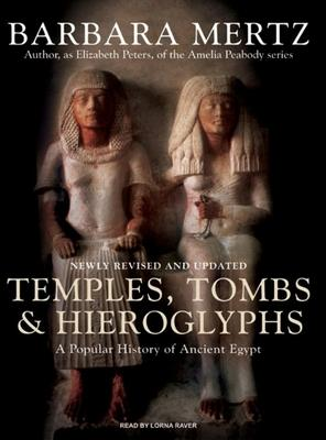 Temples, Tombs and Hieroglyphs