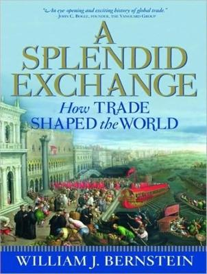 a splendid exchange A splendid exchange sets out to establish just what drove early man to trade and  to  a splendid exchange challenges assumptions on both sides of the great.