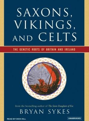 Saxons, Vikings, and Celts