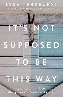 It's Not Supposed To Be This Way Cover Image