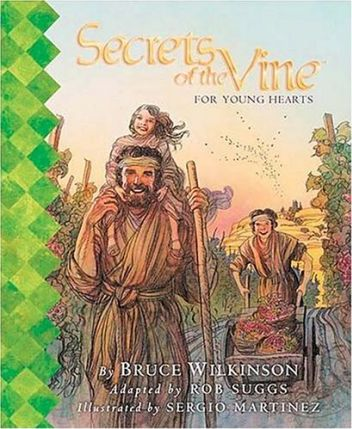Secrets of the Vine for Young Hearts