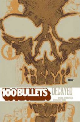 100 Bullets TP Vol 10 Decayed