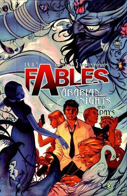 Fables: Arabian Nights and Days Volume 07