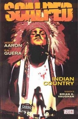 Scalped: Indian Country Volume 1