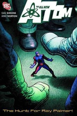 All New Atom: The Hunt for Ray Palmer Vol 03