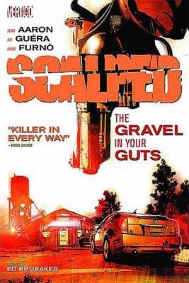 Scalped Vol. 4 : The Gravel In Your Guts