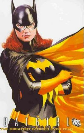 Batgirl the Greatest Stories Ever Told